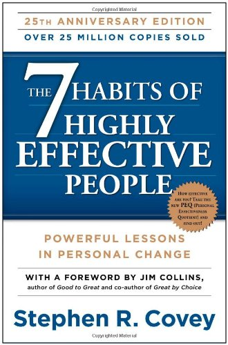 """The 7 Habits of Highly Effective People"""