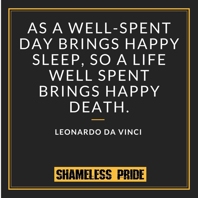 Leonardo Da Vinci Quote On Death Shameless Pride