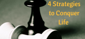 Principles of War: 4 Strategies to Conquer Life
